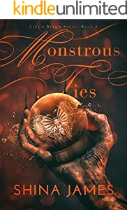 Monstrous Ties (Like a Dream Series Book 2)