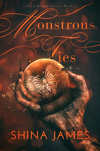 Amazon.com  Monstrous Ties (Like a Dream Series Book 2) eBook  Shina ... ca95dc4c1cb90