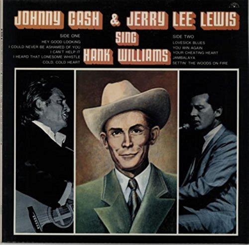Johnny Cash & Jerry Lee Lewis Sing Hank Williams (The Original Sun Sound Of Johnny Cash)