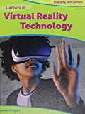 Careers in Virtual Reality Technology (Emerging Tech Careers)