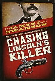 Chasing Lincoln's Ki