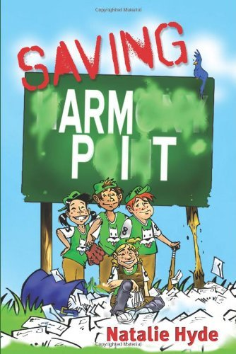 Saving Armpit by Natalie Hyde (2011-03-21)
