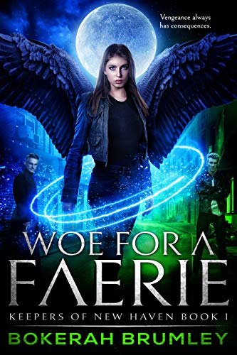Woe for a Faerie (Keepers of New Haven Book 1)