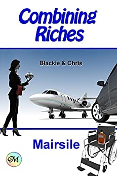 Combining Riches (Riches to Rags Book 2) by [Leabhair, Mairsile]