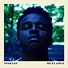 Mean Love by Sinkane (2013-05-04)