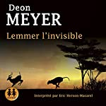 Lemmer l'invisible | Deon Meyer