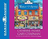 img - for Winter Turns to Spring (Seasons of Marriage) book / textbook / text book