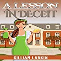 A Lesson in Deceit: A Julia Blake Short Cozy Mystery, Book 1 Audiobook by Gillian Larkin Narrated by Fiona Thraille