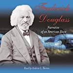 Narrative of the Life of Frederick Douglass, An American Slave | Frederick Douglass