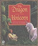 Dragon and the Unicorn, Lynne Cherry, 0152018883
