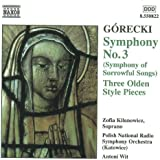 Górecki - Symphony No 3; Olden Style Pieces