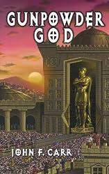 Gunpowder God (Kalvan Saga Book 6)