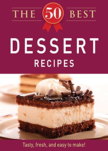 Download e books the 50 best dessert recipes tasty fresh and easy download e books the 50 best dessert recipes tasty fresh and easy to make pdf forumfinder Image collections