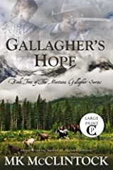 Gallagher's Hope (Cambron Press Large Print): Book Two of the Montana Gallagher Series (Volume 2) Paperback