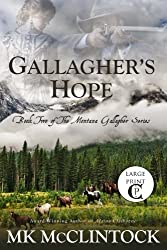Gallagher's Hope (Cambron Press Large Print): Book Two of the Montana Gallagher Series (Volume 2)