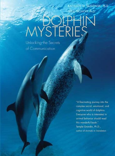 Download Dolphin Mysteries: Unlocking the Secrets of Communication pdf