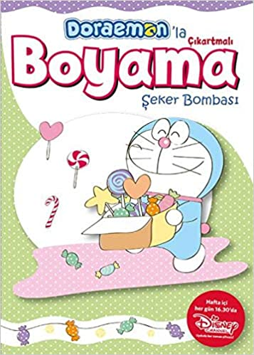 Doraemonla Cikartmali Boyama Seker Bombasi Kolektif 9789752121461