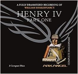 henry iv part one arkangel shakespeare pt 1