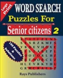 WORD SEARCH Puzzles for Senior Citizens (Large Print) (Volume 3)