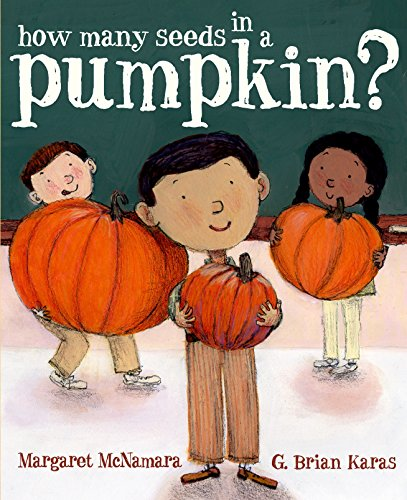 How Many Seeds in a Pumpkin? (Mr. Tiffin's Classroom Series) ()