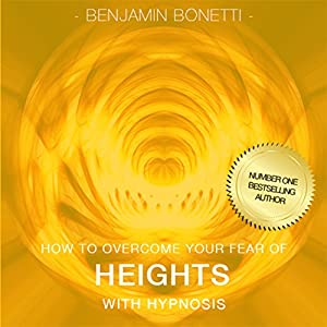 How to Overcome Your Fear of Heights with Hypnosis Speech
