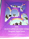 Decision Support and Expert Systems : Management Support Systems, Turban, Efraim, 0024216917
