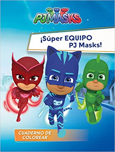 SUPER EQUIPO PJ MASKS CUADERNOS DE COLOREAR: 9788448849566: Amazon.com: Books
