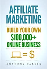 AFFILIATE MARKETINGDownload This Great Book Today! Available To Read On Your Computer, MAC, Smartphone, Kindle Reader, iPad, or Tablet!If you are thinking of starting an online affiliate marketing venture from the ground up, now is the best t...