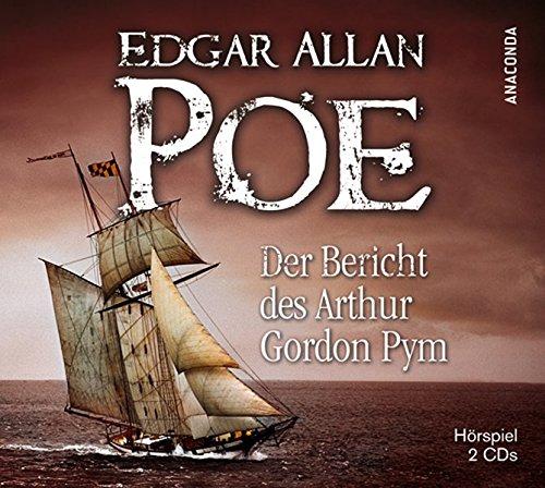 Der Bericht des Arthur Gordon Pym Hörkassette – Audiobook, 31. März 2011 Edgar Allan Poe Anaconda 3866476094 LA9783866476097