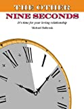 The Other Nine Seconds