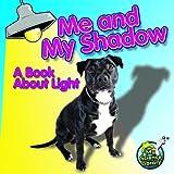 Me and My Shadow, Buffy Silverman, 1617417416