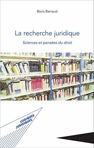 Amazon Com La Recherche Juridique Sciences Et Pensees Du