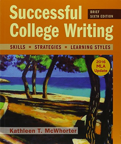 Successful College Writing 6e Brief with 2016 MLA Update & LaunchPad (Six Month Access)
