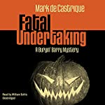 Fatal Undertaking: A Buryin' Barry Mystery | Mark de Castrique