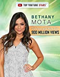 Bethany Mota: Style Icon with More Than 900 Million Views (Top YouTube Stars)