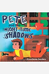 Pete and the Night Time Shadows Paperback