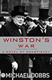 Winston's War: A Novel of Conspiracy