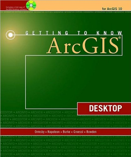 by Eileen J. Napoleon,by Robert Burke,by Carolyn Groessl,by Laura Bowden,by Tim Ormsby Getting to Know ArcGIS Desktop(text only)[Paperback]2010