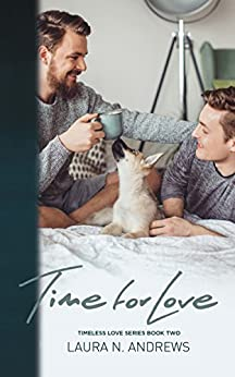 Time for Love by [Andrews, Laura N.]