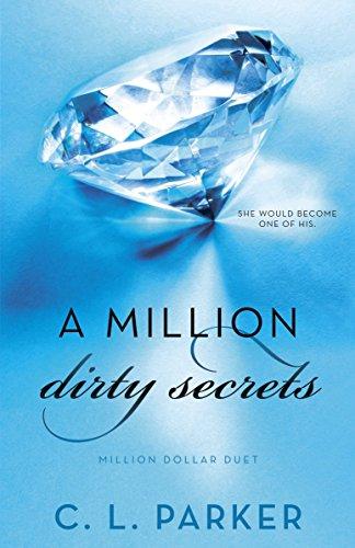 A Million Dirty Secrets: Million Dollar Duet by Bantam