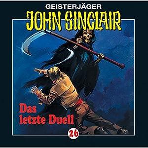 Das letzte Duell (John Sinclair 26) Hörspiel