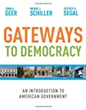 Gateways to Democracy: An Introduction to American Government (Available Titles CengageNOW)