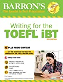 img - for Writing for the TOEFL iBT: With MP3 CD, 6th Edition (Barron's Writing for the Toefl) book / textbook / text book