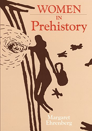 Women In Prehistory (Oklahoma Series In Classical Culture Series)