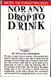 Nor Any Drop to Drink, William Ashworth, 0671459503