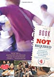 img - for This Book Is Not Required: An Emotional and Intellectual Survival Manual for Students by Inge Bell (2010-08-24) book / textbook / text book