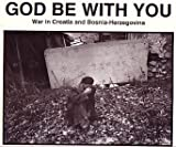 God Be with You, Martin A. Sugarman, 1883071003