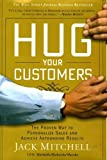 Hug Your Customers, Jack Mitchell, 1401300340