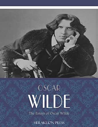 oscar wilde essays Veja essays and lectures, de oscar wilde na amazoncombr: with the exception of the poems in prose this volume does not contain anything which the author ever.