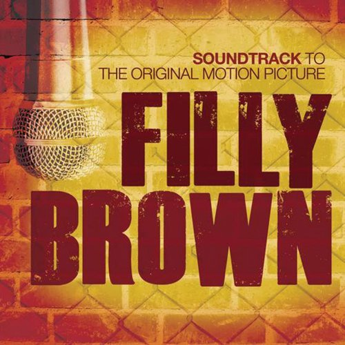 Filly Brown (2012) Movie Soundtrack